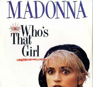 "WHO'S THAT GIRL - USA 12"" VINYL (SEALED)"